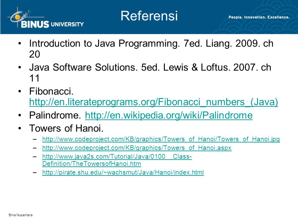 Referensi Introduction to Java Programming. 7ed. Liang. 2009. ch 20