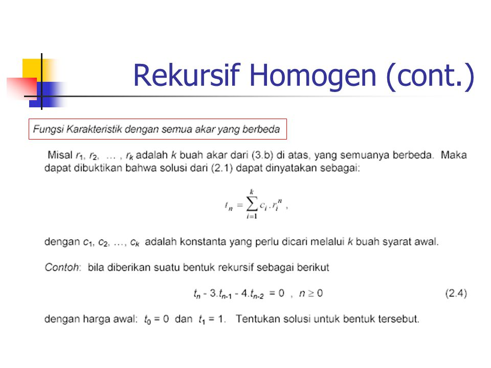 Rekursif Homogen (cont.)