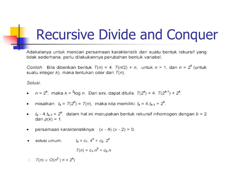 Recursive Divide and Conquer