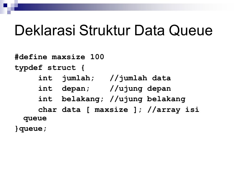 Deklarasi Struktur Data Queue
