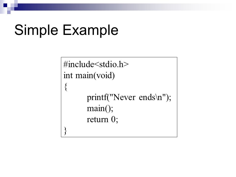 Simple Example #include<stdio.h> int main(void) {