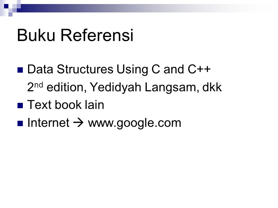 Buku Referensi Data Structures Using C and C++