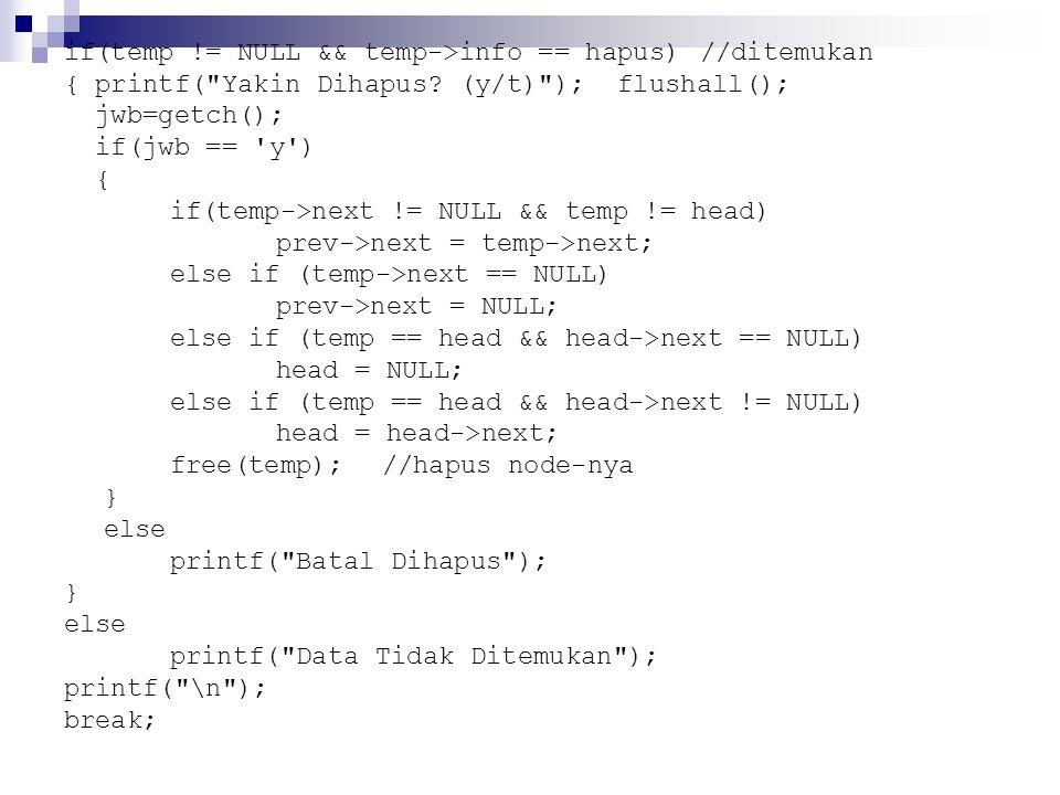 if(temp != NULL && temp->info == hapus) //ditemukan