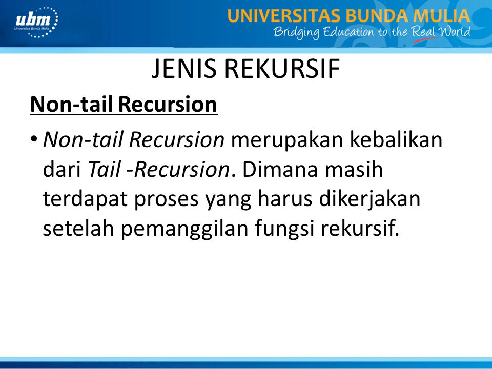 JENIS REKURSIF Non-tail Recursion