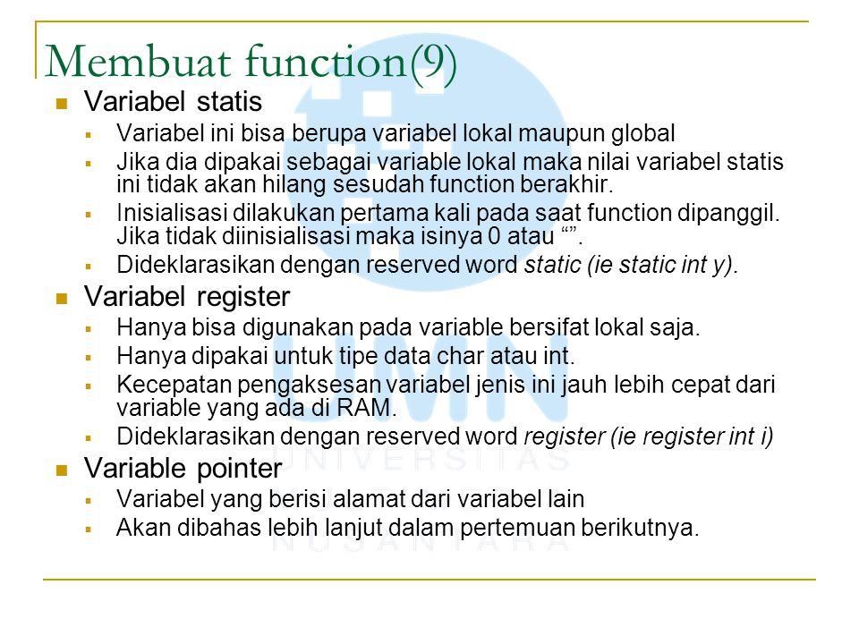 Membuat function(9) Variabel statis Variabel register Variable pointer