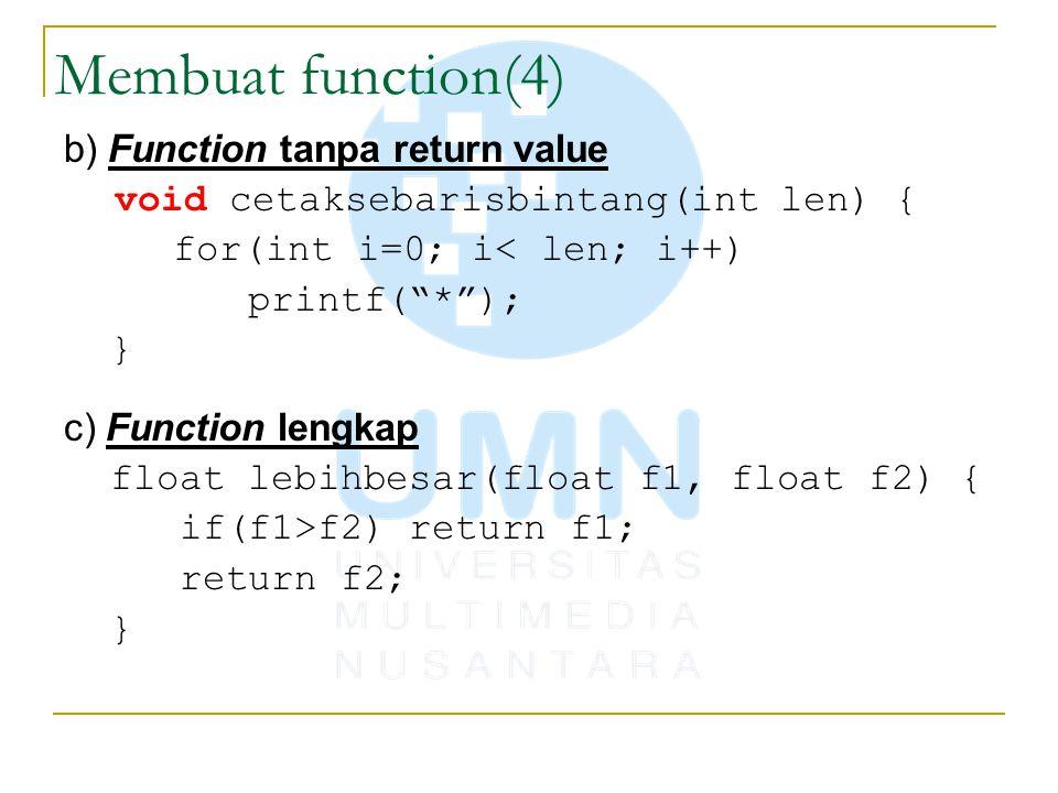 Membuat function(4) b) Function tanpa return value
