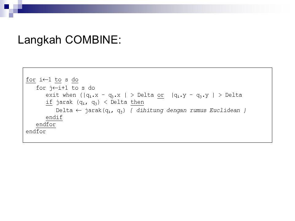Langkah COMBINE: