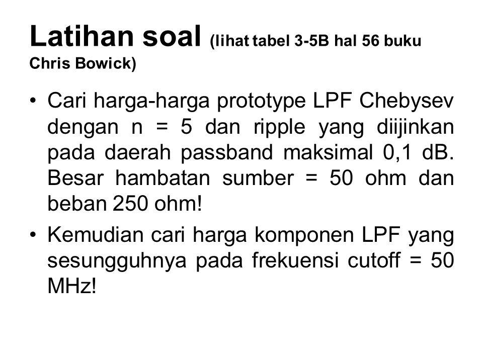 Latihan soal (lihat tabel 3-5B hal 56 buku Chris Bowick)