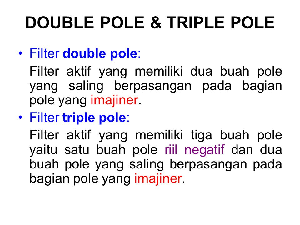 DOUBLE POLE & TRIPLE POLE