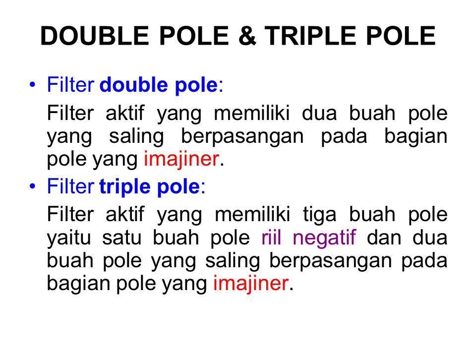 DOUBLE POLE & TRIPLE POLE