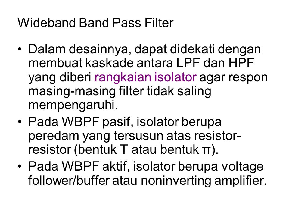 Wideband Band Pass Filter