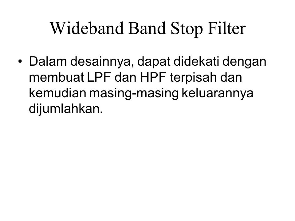 Wideband Band Stop Filter