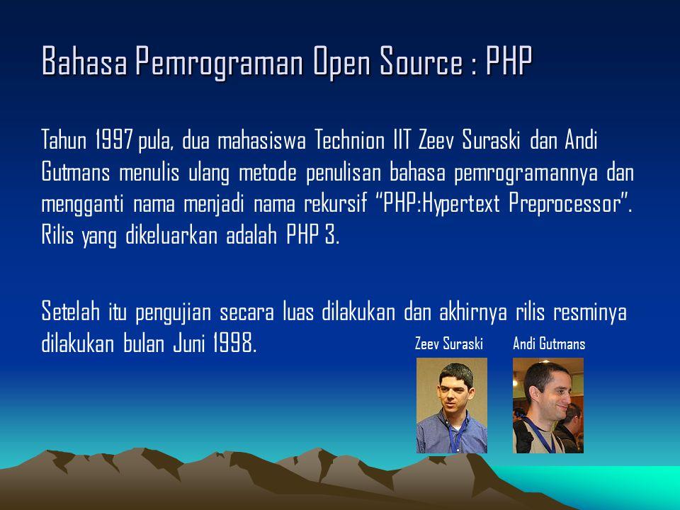 Bahasa Pemrograman Open Source : PHP