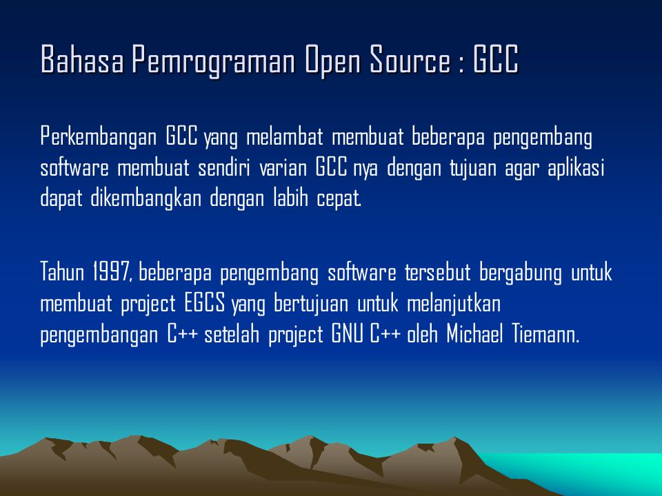Bahasa Pemrograman Open Source : GCC
