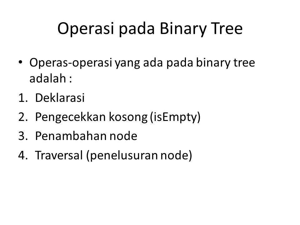 Operasi pada Binary Tree