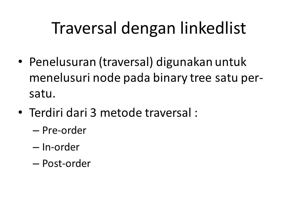 Traversal dengan linkedlist