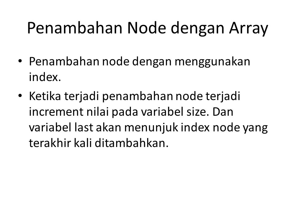 Penambahan Node dengan Array