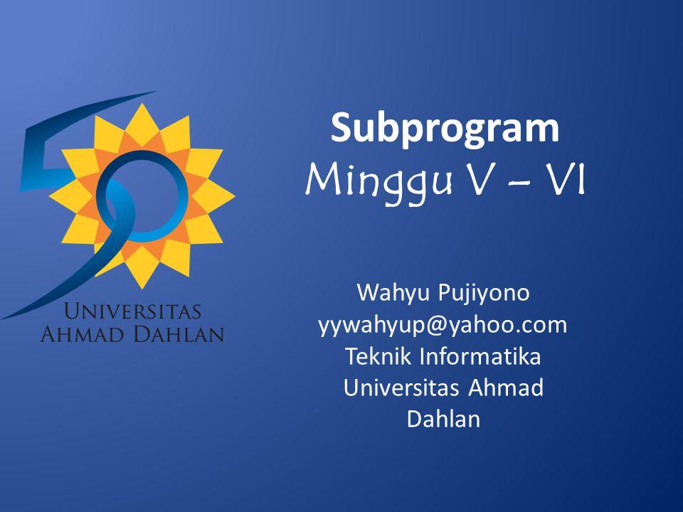 Subprogram Minggu V – VI
