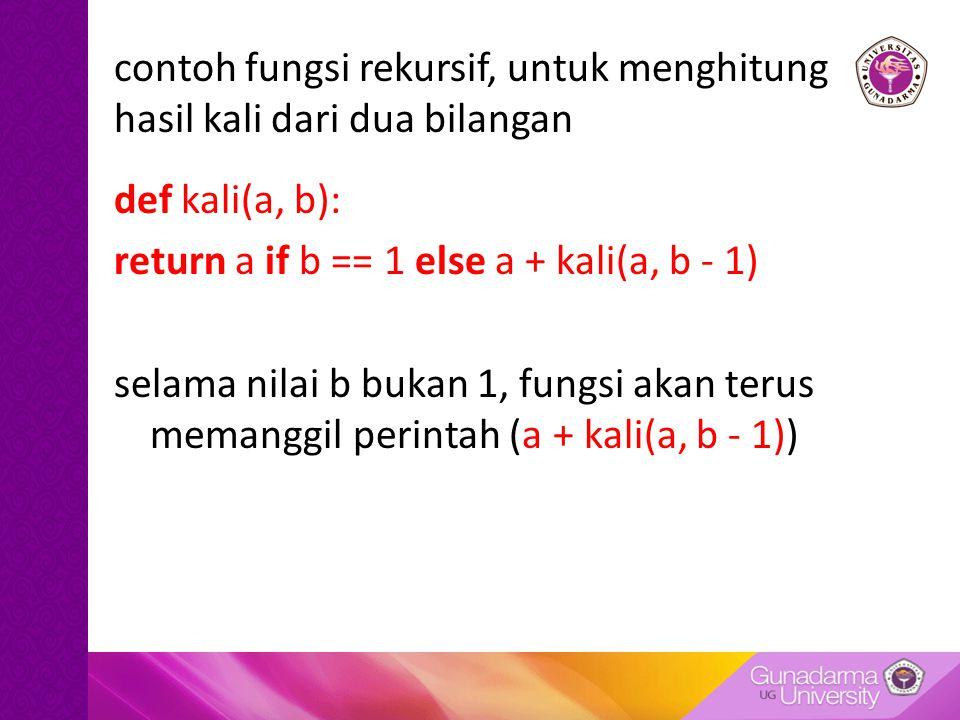 contoh fungsi rekursif, untuk menghitung hasil kali dari dua bilangan
