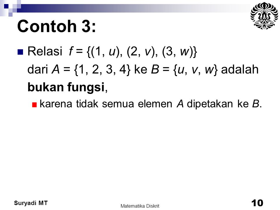 Contoh 3: Relasi f = {(1, u), (2, v), (3, w)}