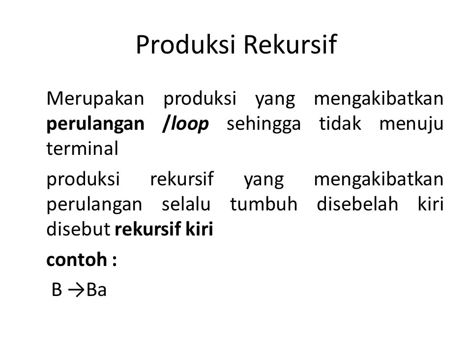 Produksi Rekursif
