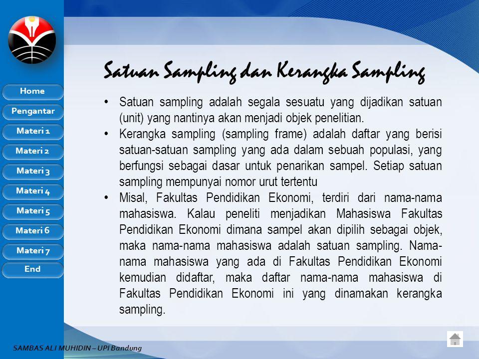 Satuan Sampling dan Kerangka Sampling