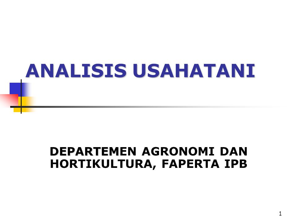 DEPARTEMEN AGRONOMI DAN HORTIKULTURA, FAPERTA IPB