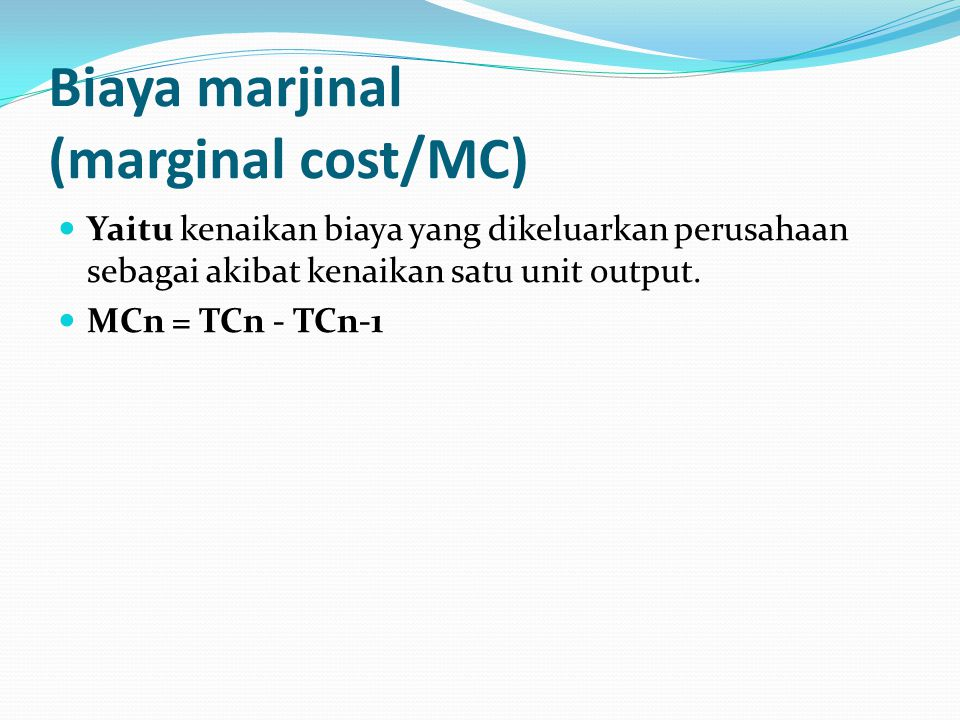Biaya marjinal (marginal cost/MC)