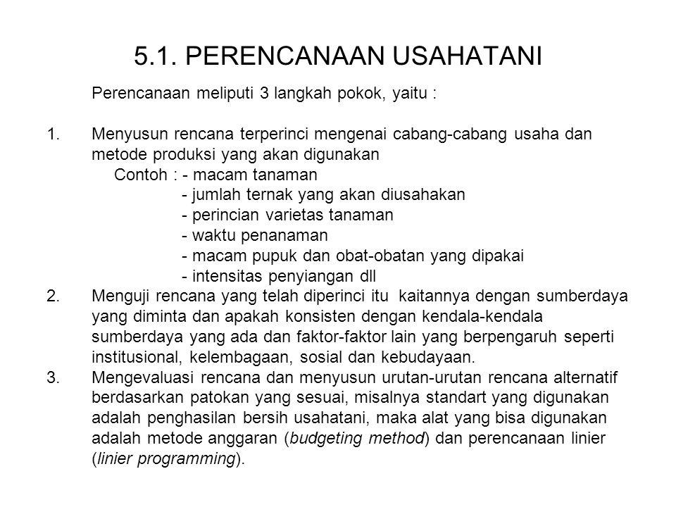 5.1. PERENCANAAN USAHATANI