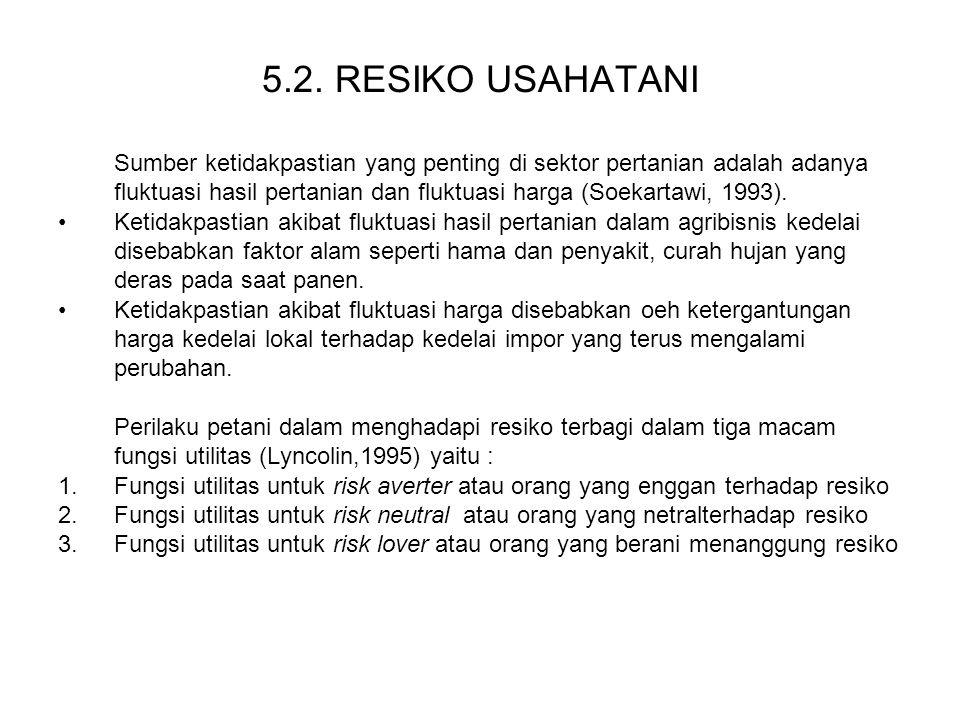 5.2. RESIKO USAHATANI