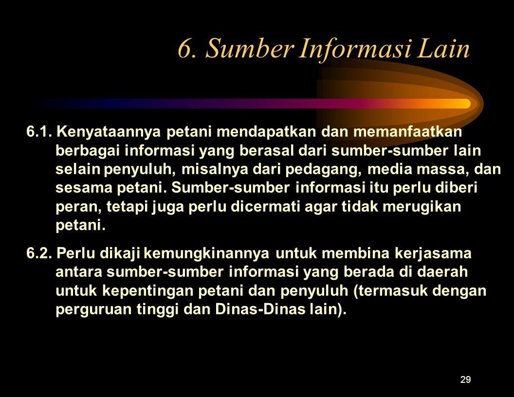6. Sumber Informasi Lain