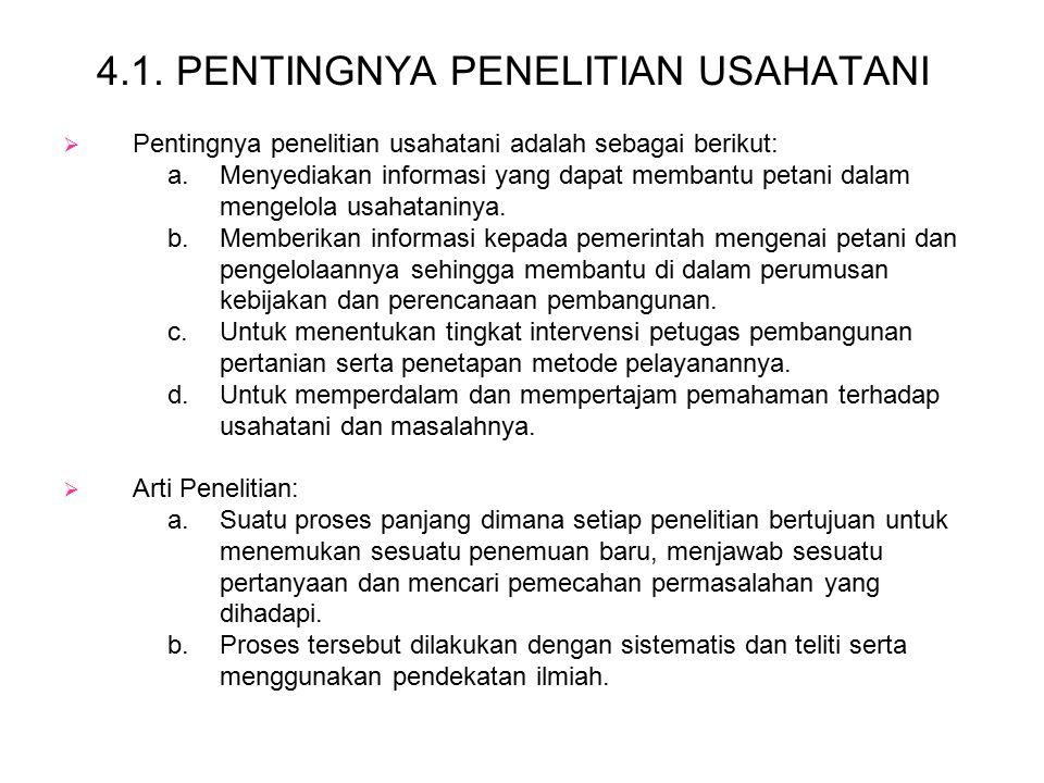 4.1. PENTINGNYA PENELITIAN USAHATANI