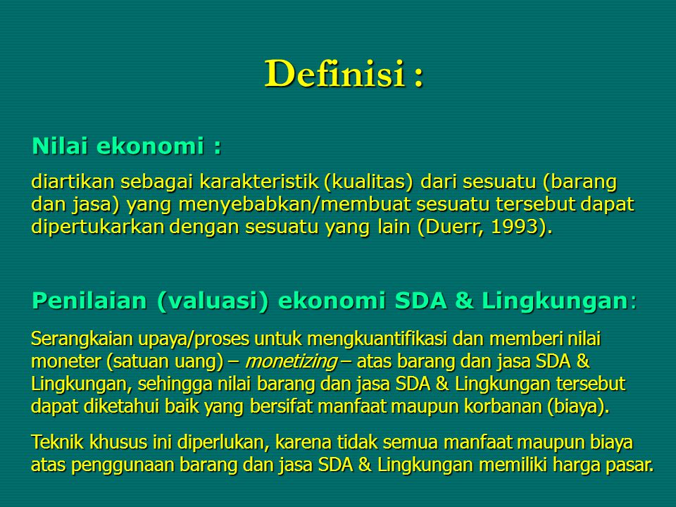Definisi : Nilai ekonomi :