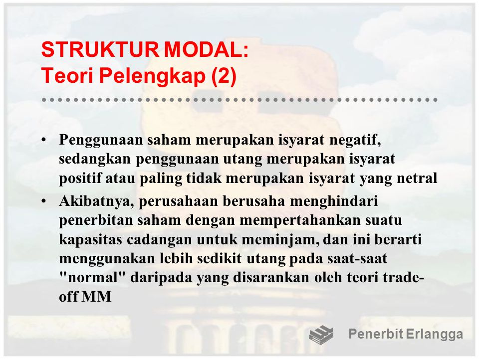 STRUKTUR MODAL: Teori Pelengkap (2)