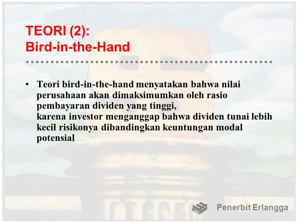 TEORI (2): Bird-in-the-Hand