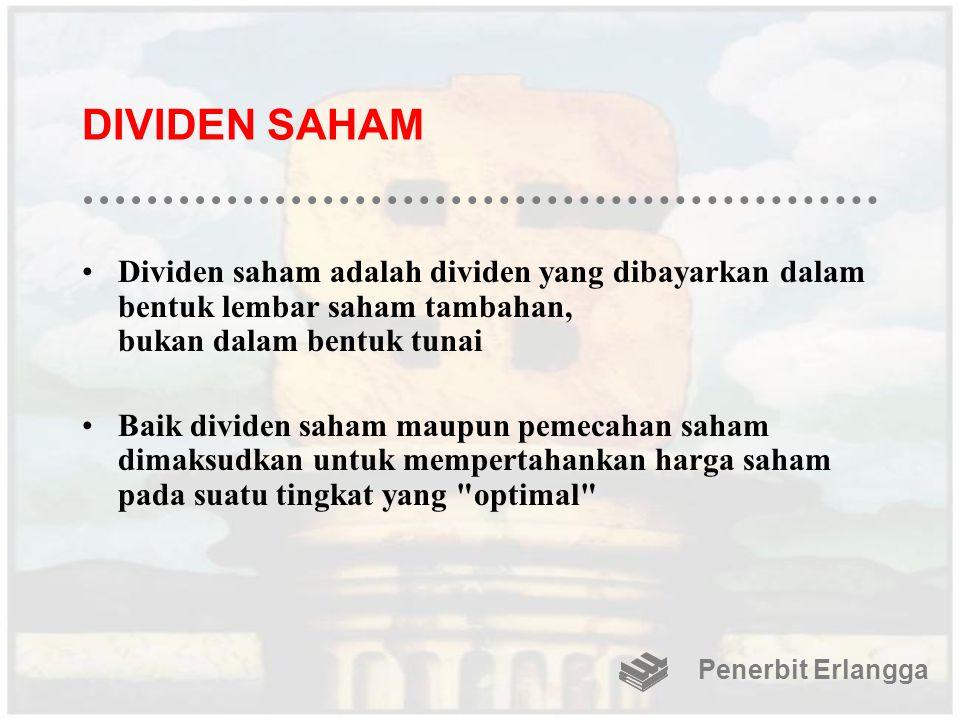 DIVIDEN SAHAM Dividen saham adalah dividen yang dibayarkan dalam bentuk lembar saham tambahan, bukan dalam bentuk tunai.