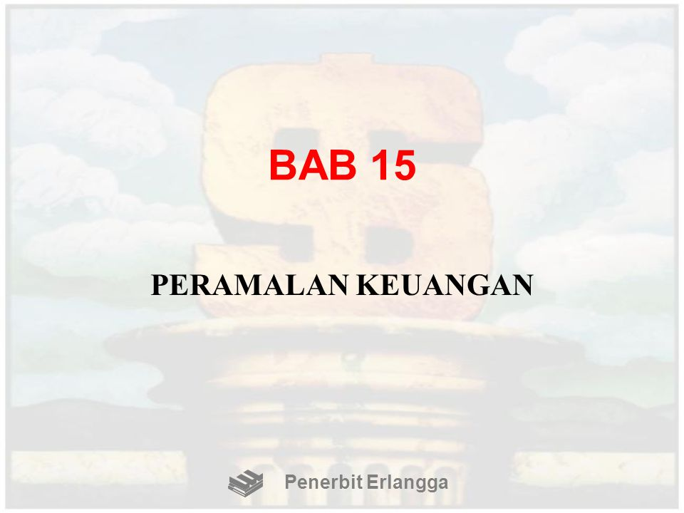 BAB 15 PERAMALAN KEUANGAN Penerbit Erlangga
