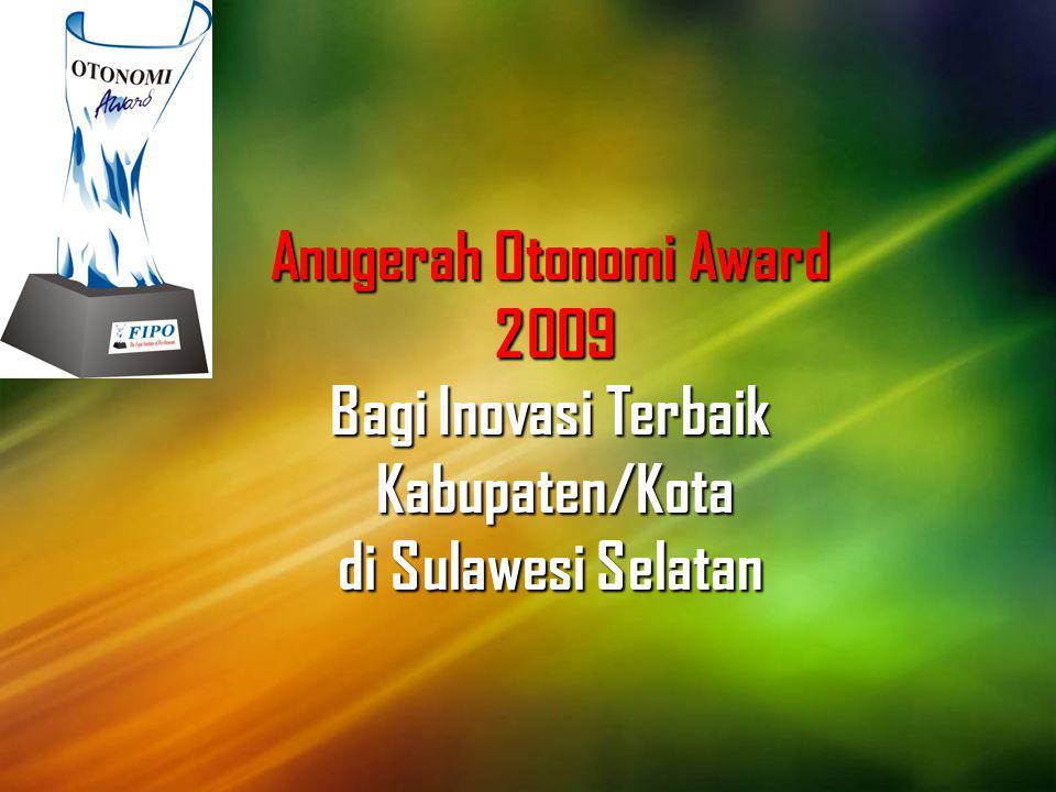 Anugerah Otonomi Award 2009 Bagi Inovasi Terbaik Kabupaten/Kota