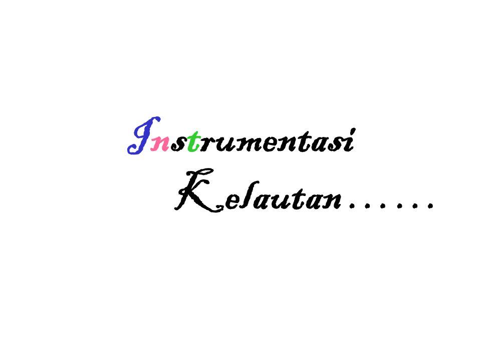 Instrumentasi Kelautan ……