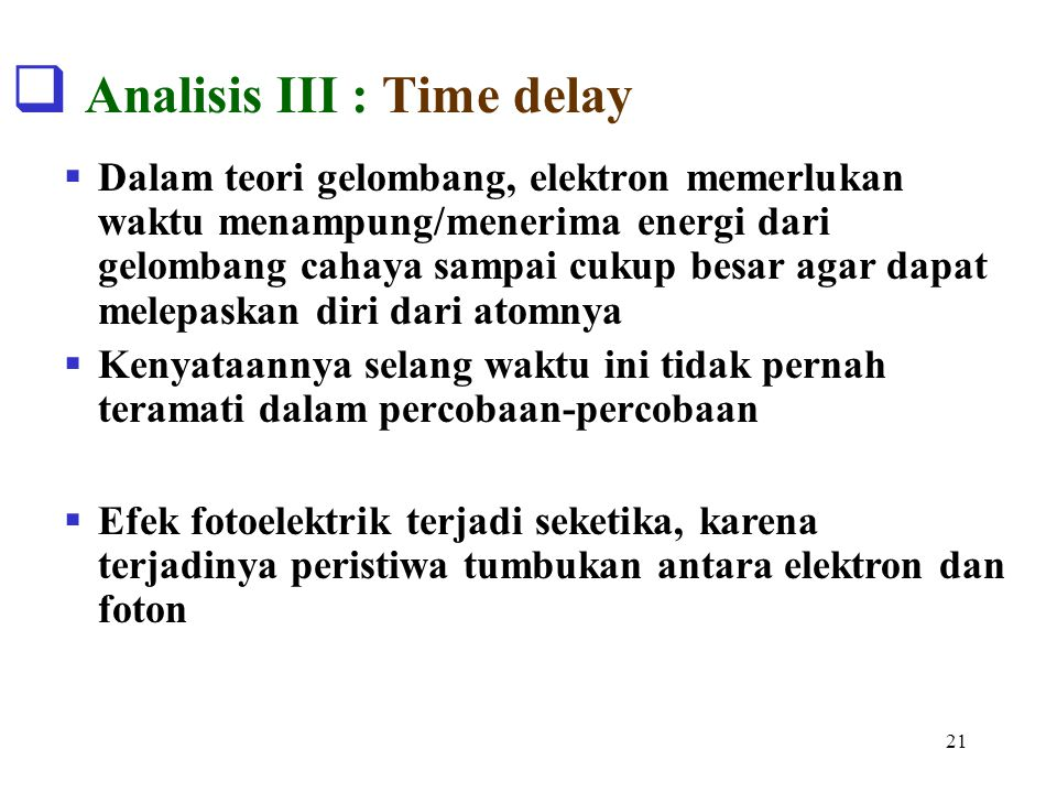 Analisis III : Time delay