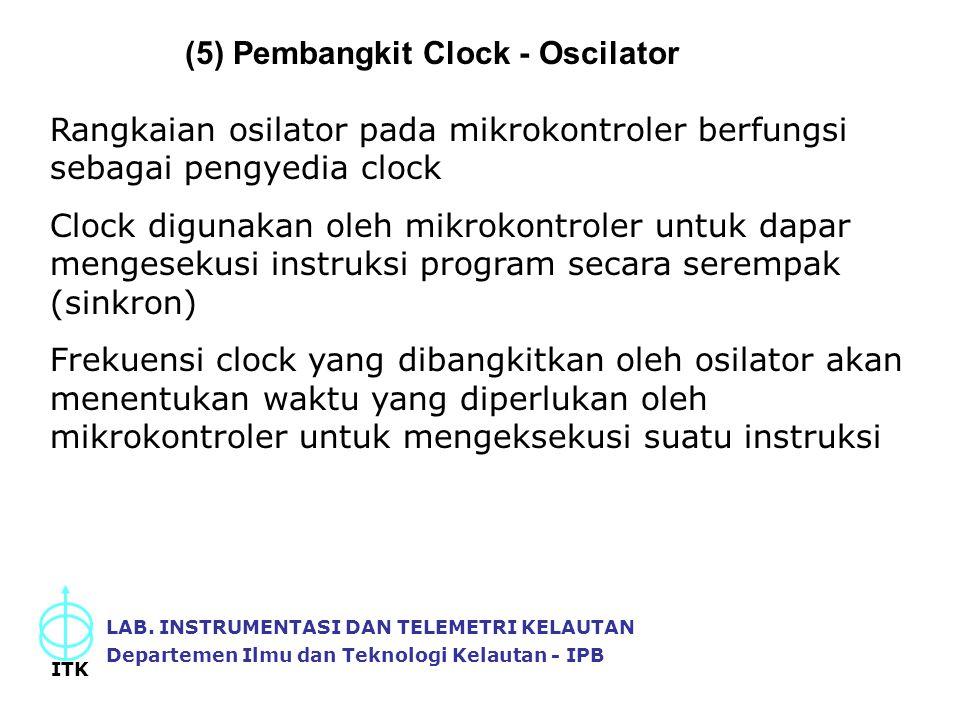 (5) Pembangkit Clock - Oscilator