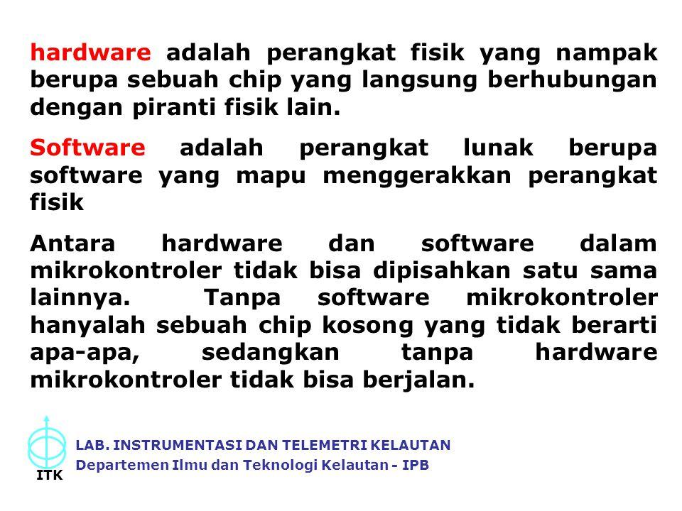 hardware adalah perangkat fisik yang nampak berupa sebuah chip yang langsung berhubungan dengan piranti fisik lain.