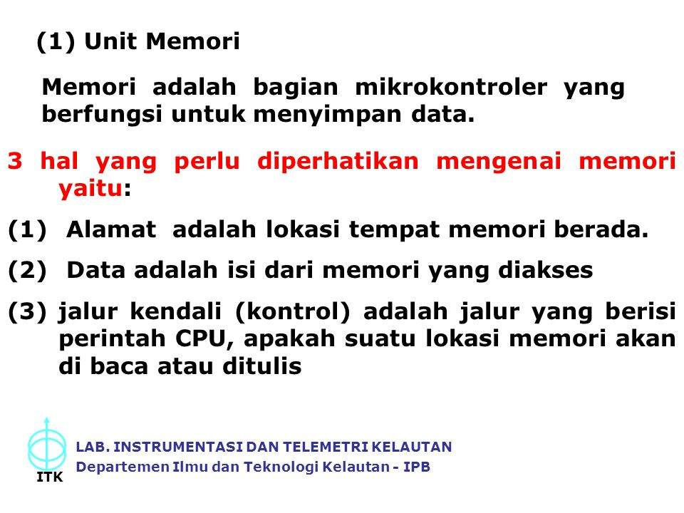 3 hal yang perlu diperhatikan mengenai memori yaitu: