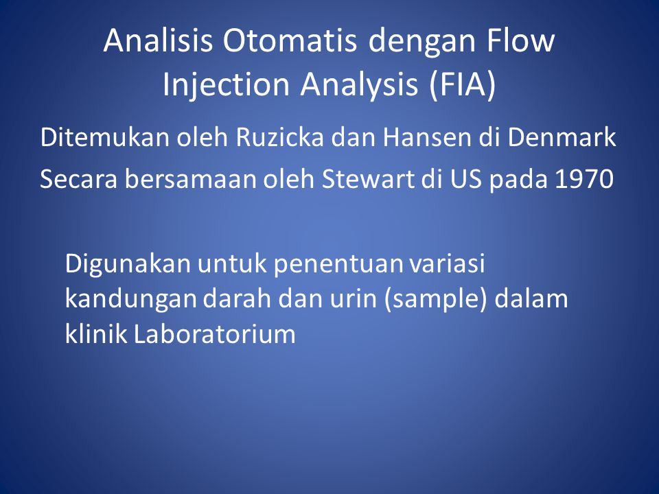 Analisis Otomatis dengan Flow Injection Analysis (FIA)