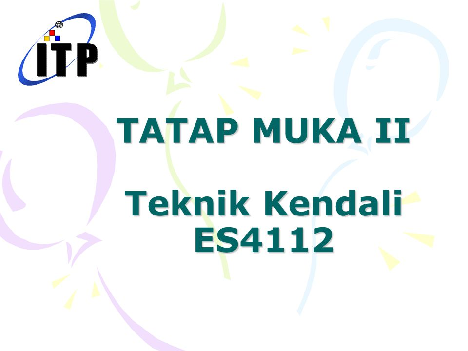 TATAP MUKA II Teknik Kendali ES4112