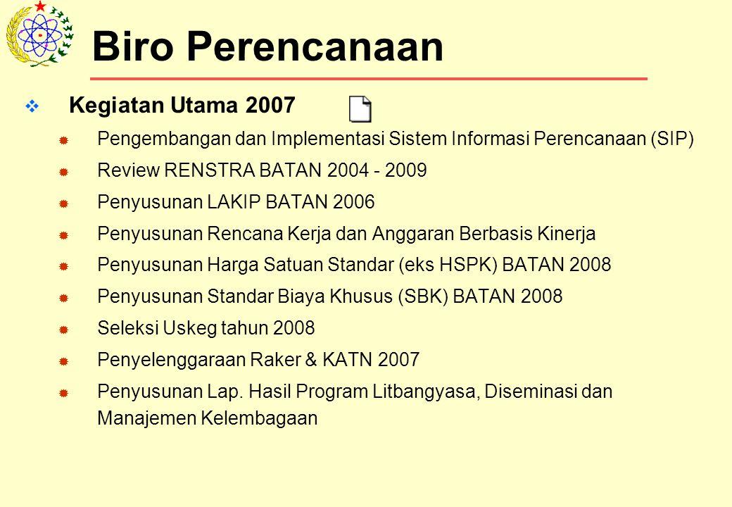 Biro Perencanaan Kegiatan Utama 2007