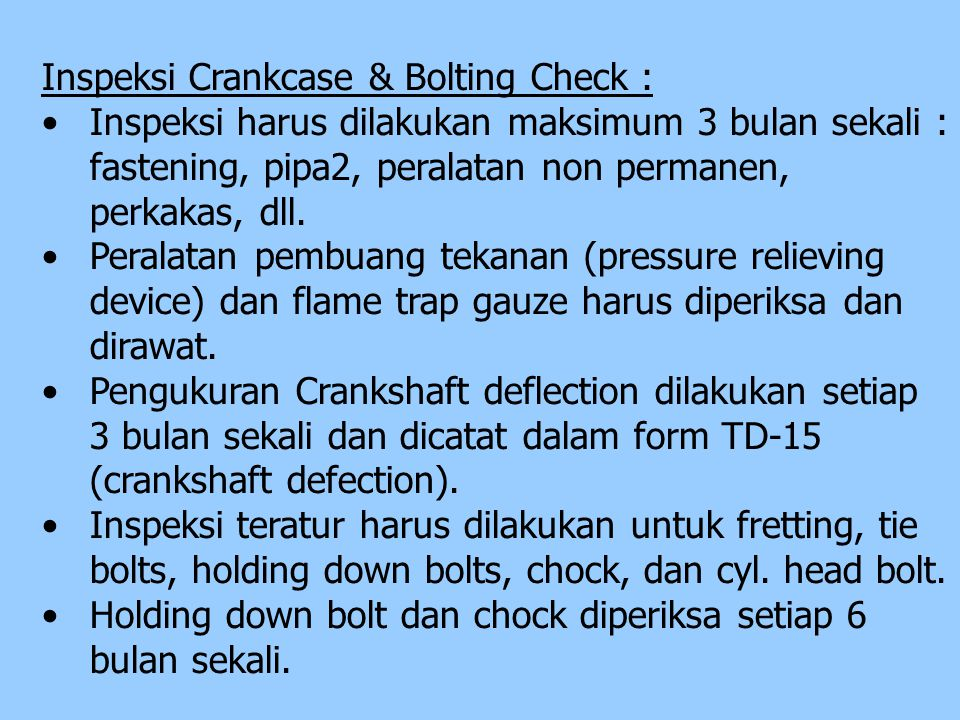 Inspeksi Crankcase & Bolting Check :