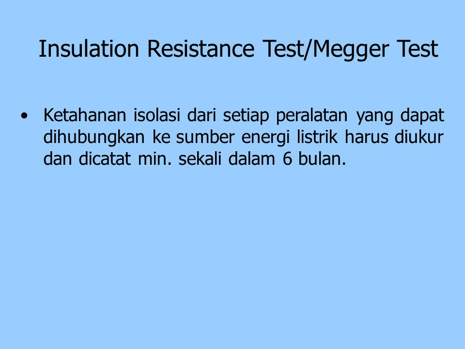 Insulation Resistance Test/Megger Test