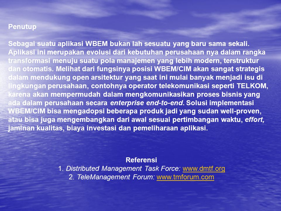 1. Distributed Management Task Force: www.dmtf.org