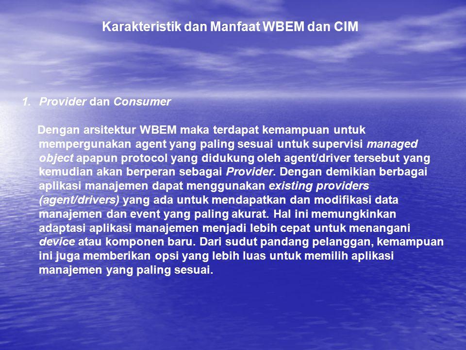Karakteristik dan Manfaat WBEM dan CIM